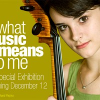 What Music Means to Me Museum Exhibit Opens December 12, 2014!